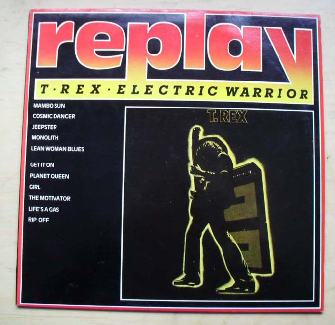 T-REX - ELECTRIC WARRIOR - REPLAY