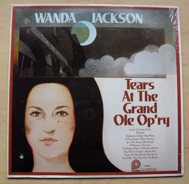 WANDA JACKSON - TEARS AT THE GRAND OLE OPRY