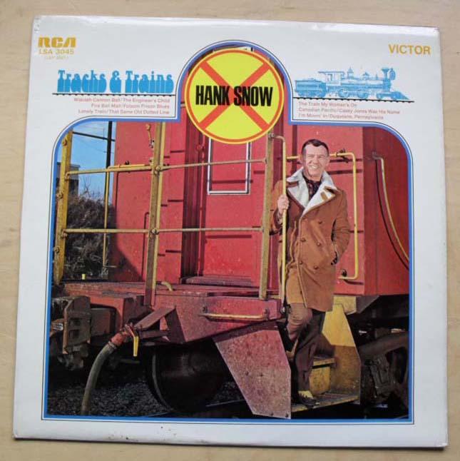 HANK SNOW - TRACKS AND TRAINS