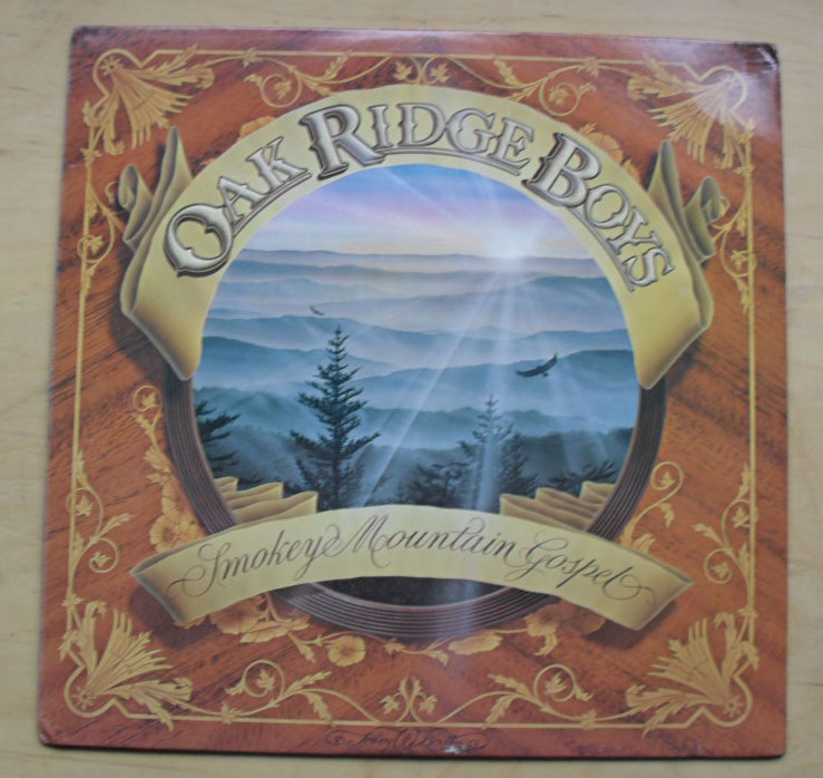 OAK RIDGE BOYS - SMOKEY MOUNTAIN GOSPEL