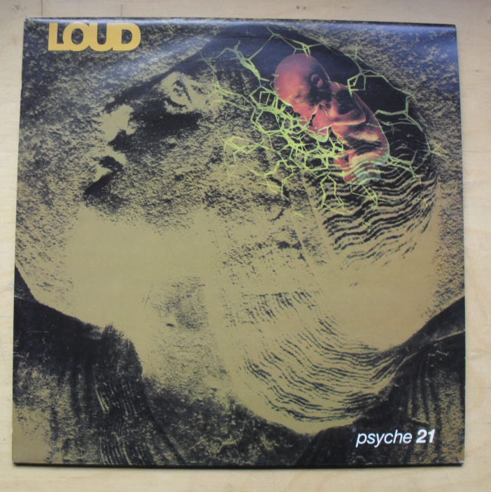 LOUD - Psyche 21 Record