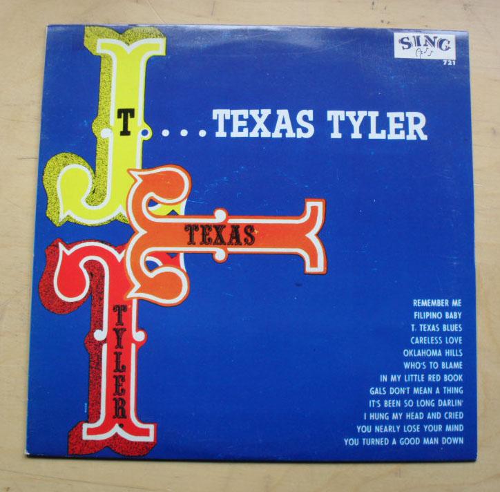 T TEXAS TYLER - T TEXAS TYLER