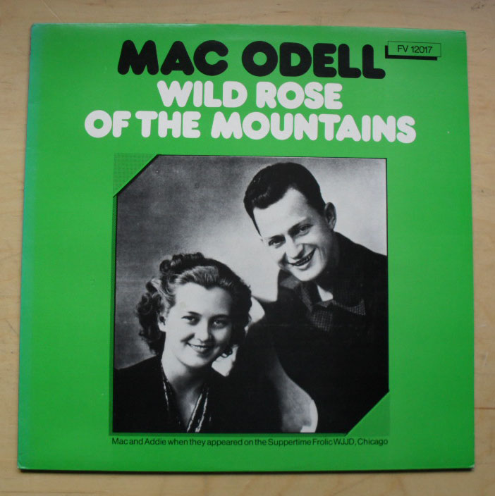 MAC ODELL - WILD ROSE OF THE MOUNTAINS