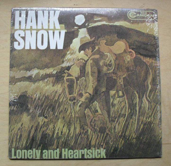 HANK SNOW - LONELY AND HEARTSICK