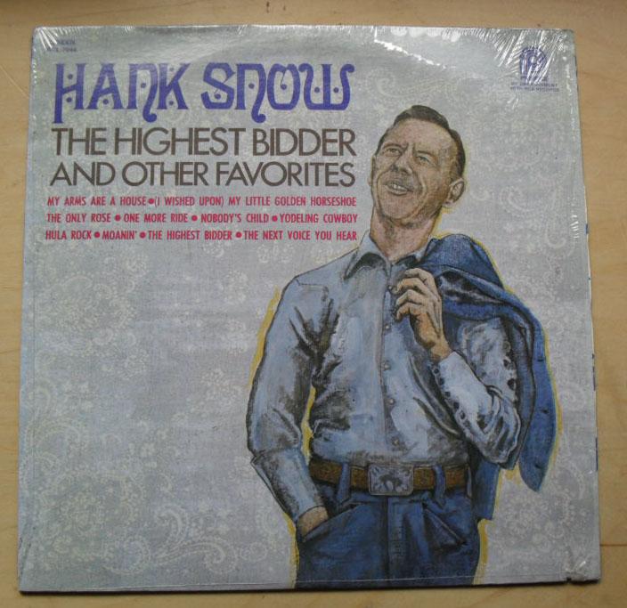 HANK SNOW - HIGHEST BIDDER