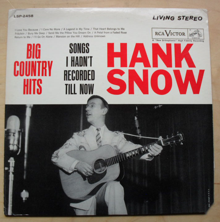 HANK SNOW - BIG COUNTERY HITS