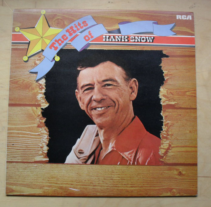 HANK SNOW - THE HITS OF