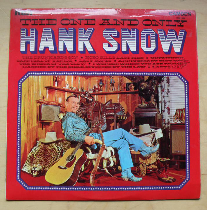 HANK SNOW - THE ONE AND ONLY