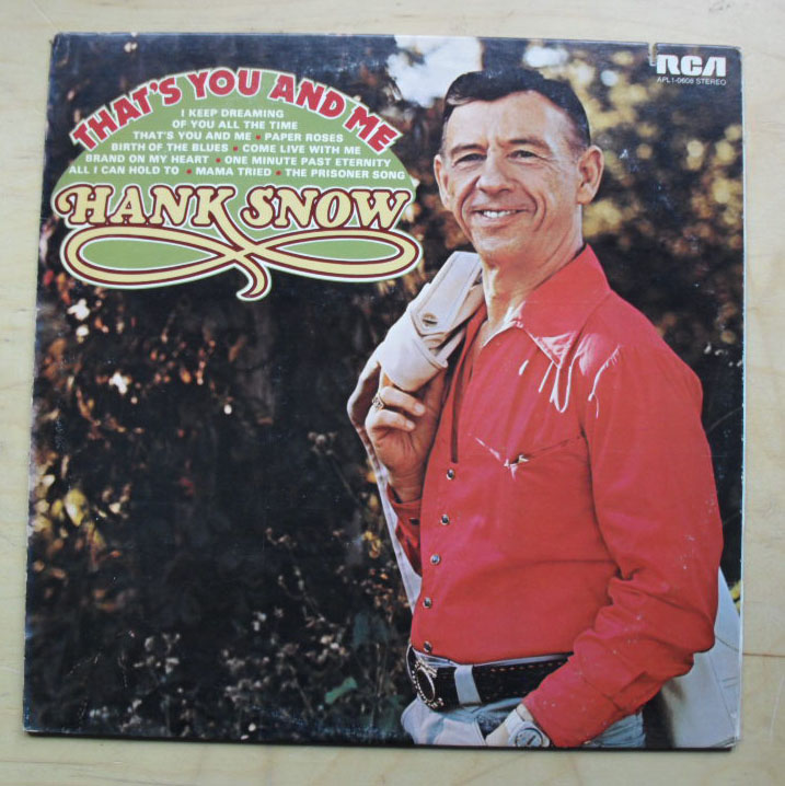 HANK SNOW - THAT'S YOU AND ME