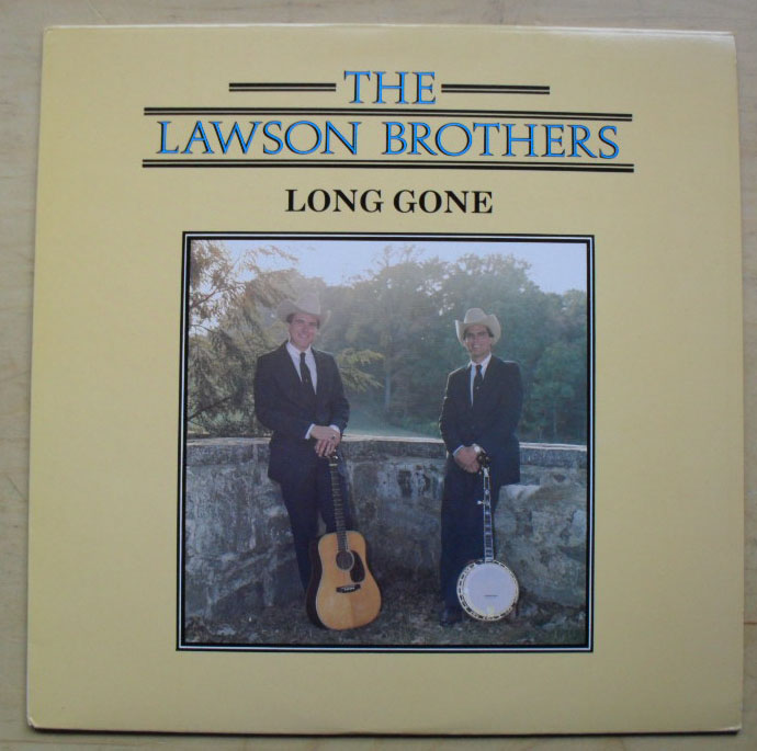 LAWSON BROTHERS - LONG GONE