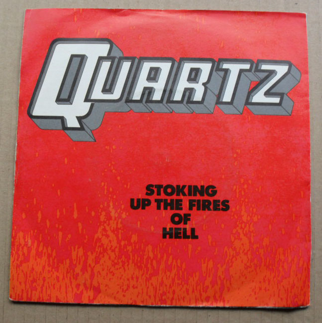 QUARTZ - STOKING UP THE FIRES OF HELL