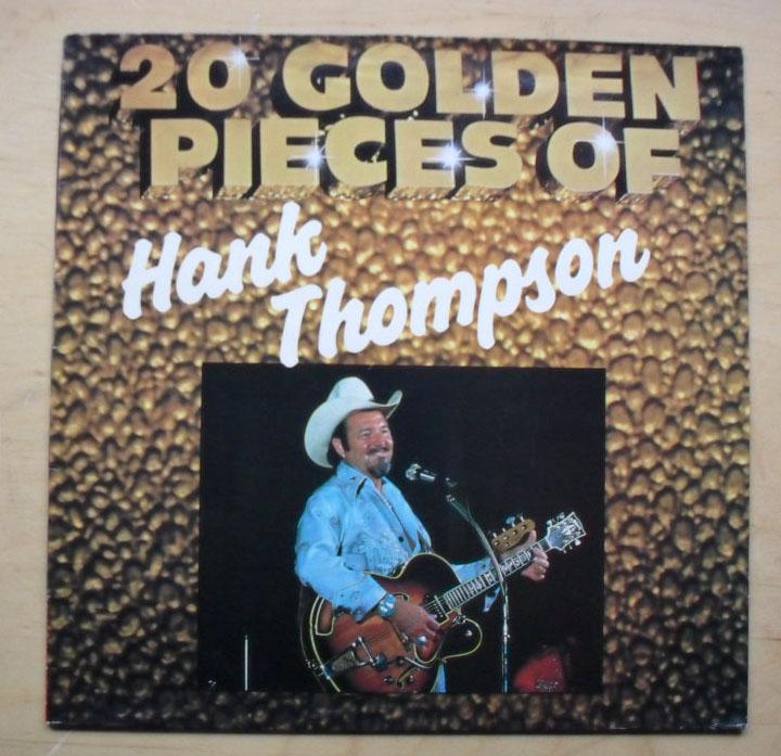 HANK THOMPSON - 20 PIECES OF