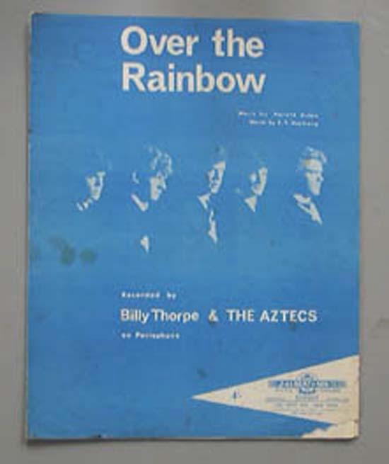 Over The Rainbow Lyrics Sheet Music: BILLY THORPE + THE AZTECS OVER THE RAINBOW SHEET MUSIC