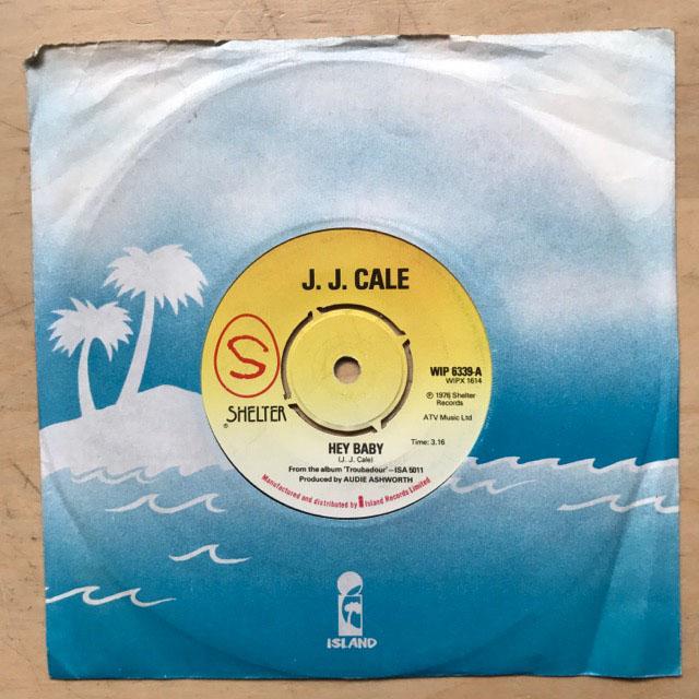 J J CALE - HEY BABY
