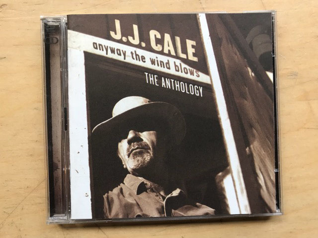 J J CALE - ANYWAY THE WIND BLOWS - THE ANTHOLOGY