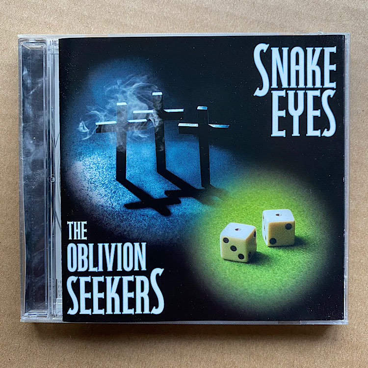 OBLIVION SEEKERS - SNAKE EYES