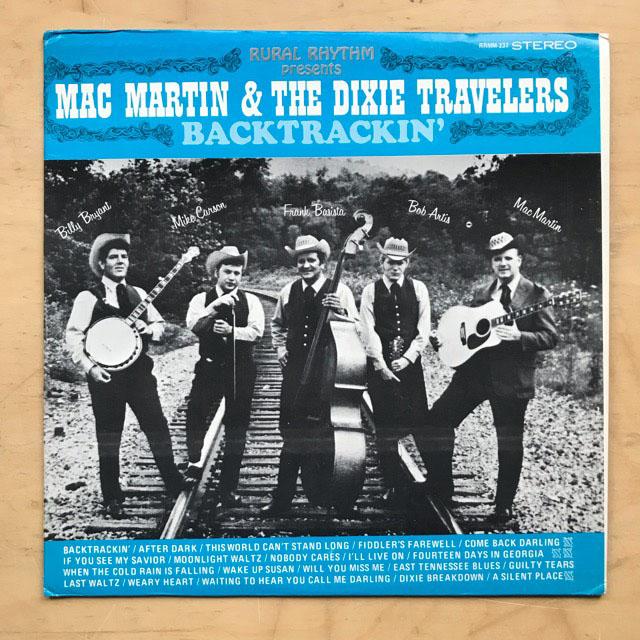 MAC MARTIN & THE DIXIE TRAVELERS - BACKTRACKIN'