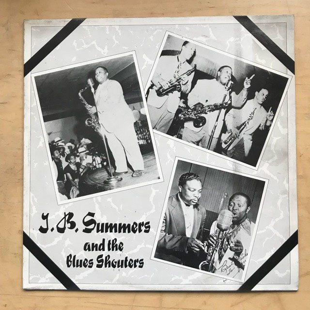 J B SUMMERS - AND THE SHOUTERS