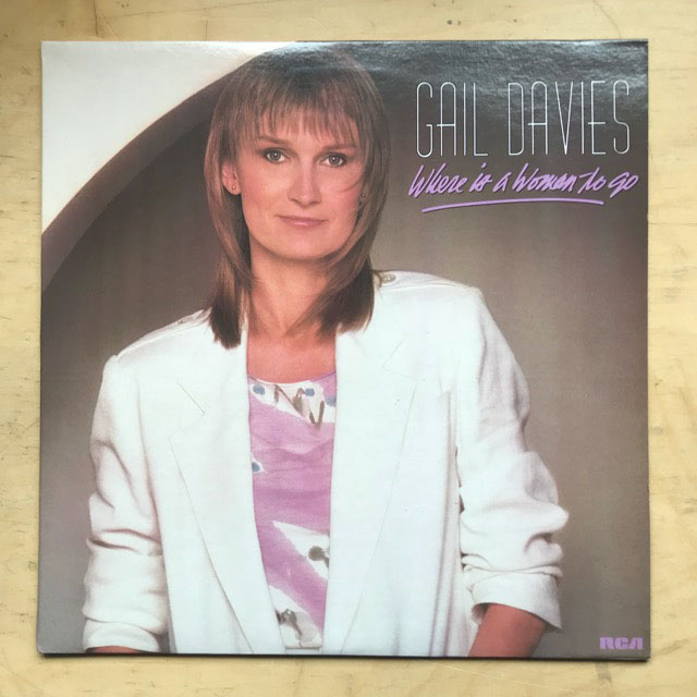 GAIL DAVIES - WHERE IS A WOMAN TO GO
