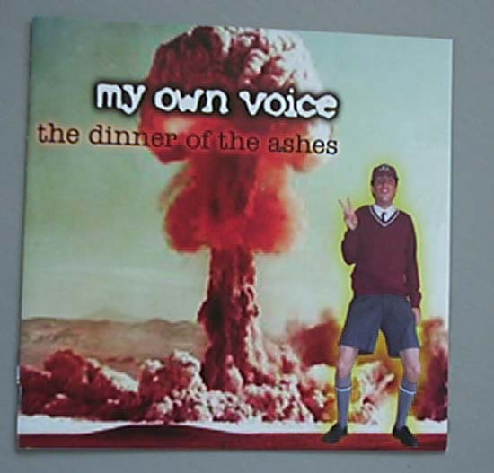MY OWN VOICE - DINNER OF THE ASHES