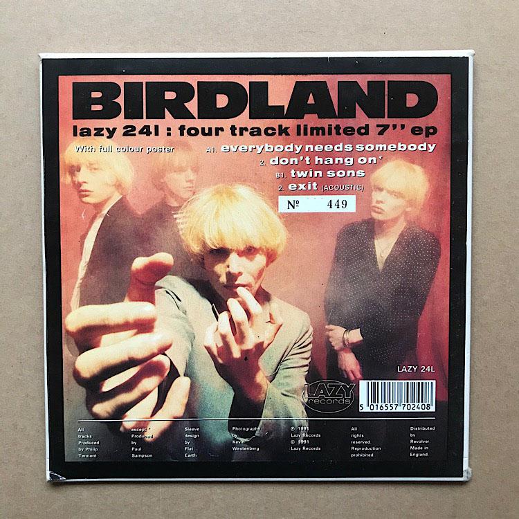 BIRDLAND - EVERYBODY NEEDS SOMEBODY EP - 7'' 1枚