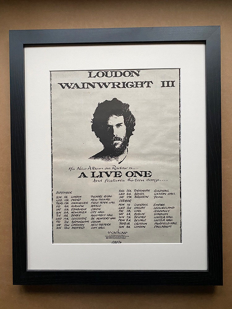 LOUDON WAINWRIGHT III - A LIVE ONE FRAMED) - Poster / Display