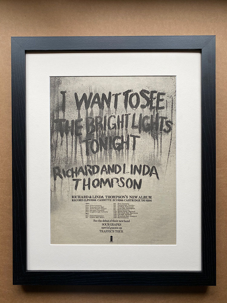 RICHARD AND LINDA THOMPSON - I WANT TO SEE THE BRIGHT LIGHTS (FRAMED) - Poster / Affiche