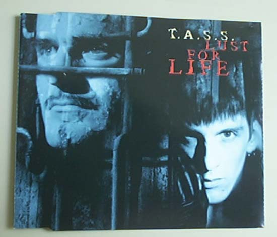 T.A.S.S. - LUST FOR LIFE