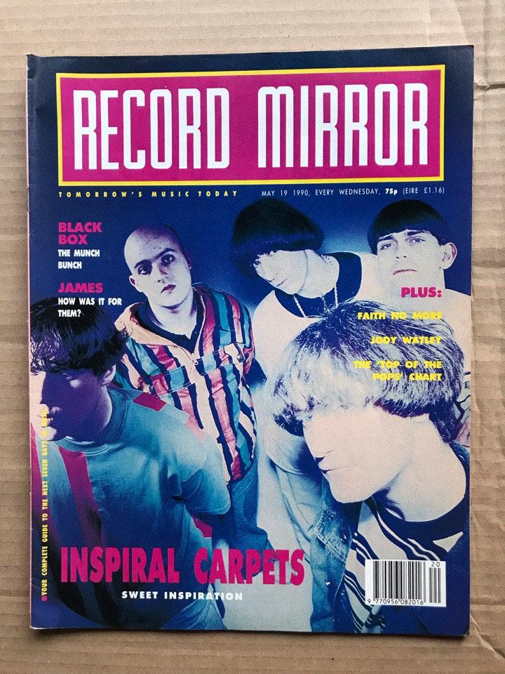 INSPIRAL CARPETS - RECORD MIRROR - Magazine