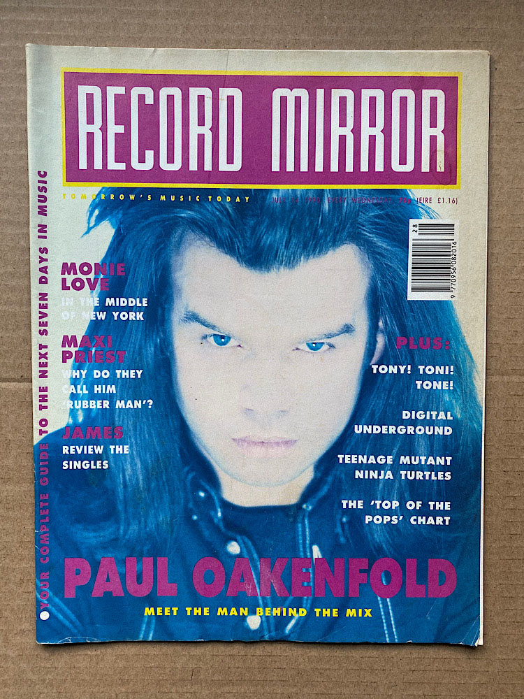 PAUL OAKENFOLD - RECORD MIRROR - Magazine
