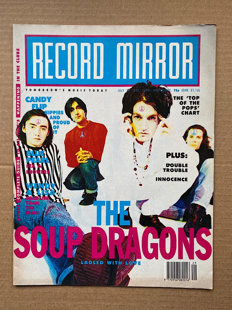 SOUP DRAGONS - RECORD MIRROR - Magazine