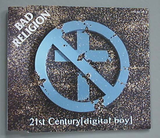 BAD RELIGION - 21ST CENTURY (DIGITAL BOY)