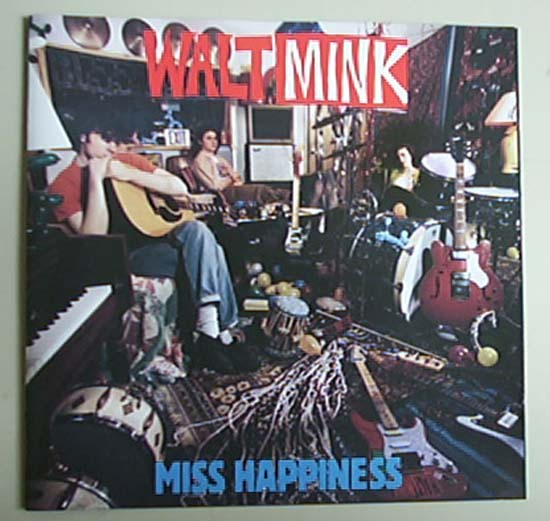 WALT MINK - MISS HAPPINESS